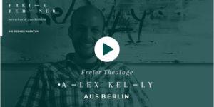 Freier Redner und Freier Theologe Alex Kelly